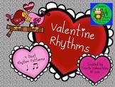 Valentine Rhythms: Rhythm Patterns Using Quarter Notes & P