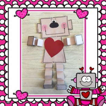 Valentine Robot: February Craft
