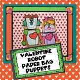 Valentine Robots Paper Bag Puppets, Valentine Craft