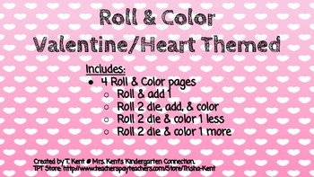 Valentine Roll & Color