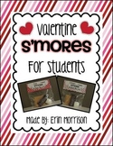 Valentine S'Mores for Students!