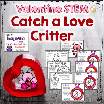 Valentine STEM:  Catch a Love Critter