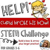 Valentine STEM Challenge - Cupids Broken Arrow - Build A Bow and Arrow