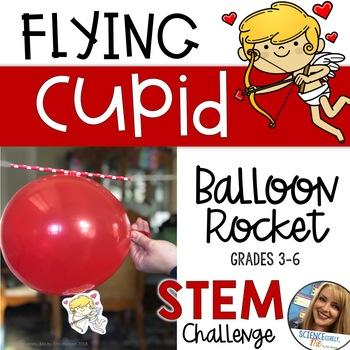 Valentine STEM Challenge - Flying Cupid Balloon Rocket - Force Motion Pressure