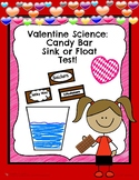 Valentine Science: Candy Bar Sink or Float Test!