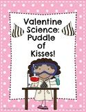 Valentine Science: Chocolate Kisses Experiment!