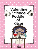 Valentine Science: Chocolate Kisses Experiment!