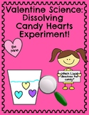 Valentine Science: Dissolving Candy Hearts