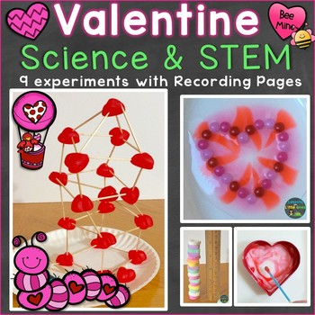 Valentine Science Experiments, STEM Activities & Pages (Print & Digital Options)