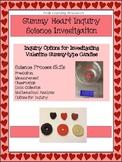 Valentine Science:  Gummy Heart Inquiry