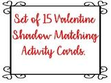 Valentine Shadow Match