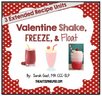 Valentine Shakes, Freezes, & Floats {3 Adapted Recipe Units}