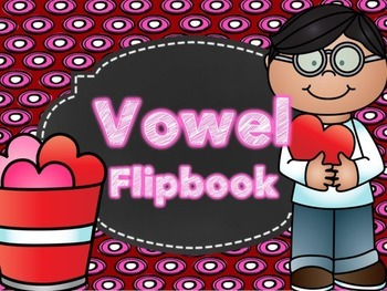 Valentine Short Vowel Flipbook
