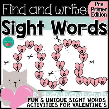 Valentine's Day Sight Words {PRE-PRIMER}  {Print & Go} or {Literacy Center}