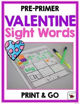Valentine Sight Words {Pre-Primer} Print and Go