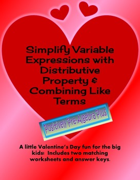 Valentine Simplify Variable Expressions Activity