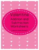 Valentine Single Digit Addition and Subtraction Worksheets