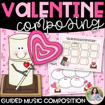 Valentine S'mores Composing: A Guided Elementary Music Composition Activity