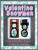 Valentine Snowman Craftivity