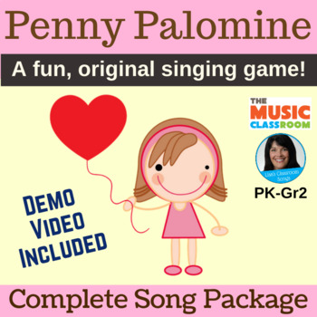 """Valentine's Day Song   """"Penny Palomine"""" Circle Game   Complete Package"""