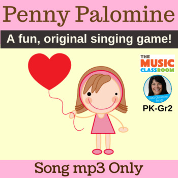 "Valentine's Day Song | ""Penny Palomine"" Circle Game 
