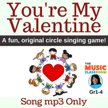 "Valentine's Day Original Circle Singing Game | ""You're My Valentine"" 