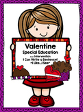 Valentine's Day Special Education Writing: I Can Write a Sentence