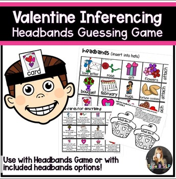 Valentine's Day Speech Therapy Headbands Game Companion: Inference Game