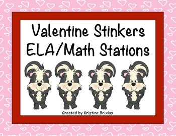Valentine Stinkers ELA and Math Stations