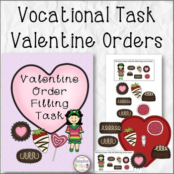 VOCATIONAL TASK Valentine Orders