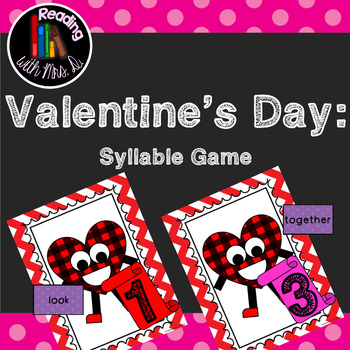 Valentine Syllable Game using Dolch list