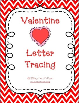 Valentine Letter Tracing by Mrs As Room  Teachers Pay Teachers