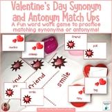 Synonyms and Antonyms - Valentine Match Ups