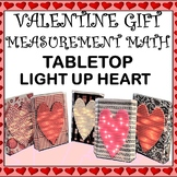 Distance Learning Tabletop Lighted Heart Measurement Project