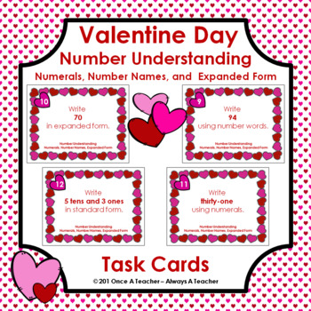 Valentine Task Cards  -  Numerals, Number Names, and Expanded Form