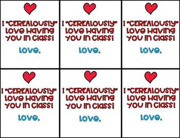 """Valentine Teacher Gift Labels-I """"CEREALously"""" Love Having You in Class!"""