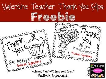 Valentine 'Teacher' Thank You Slips--Freebie