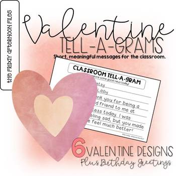 Valentine Tell-A-Gram: Classroom Notes for Students and Teachers