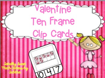 Valentine Ten Frame Clip Cards