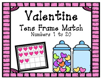 Valentine Ten Frame/Counting Match