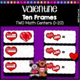 Valentines Day Math Ten Frames (1-20) - TWO Math Centers