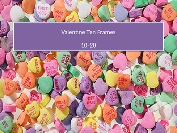 Valentine Ten Frames (10 - 20) with Student Worksheet