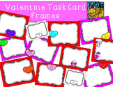 Valentine Theme Task Card Templates or Frames by Kid-E-Clips