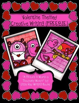 Valentine Themed Creative Writing {FREEBIE}