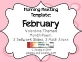 MORNING MEETING: Themed Template- VALENTINE/FEBRUARY