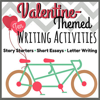 Valentine-Themed & February Writing Activities for Upper Elementary & Secondary