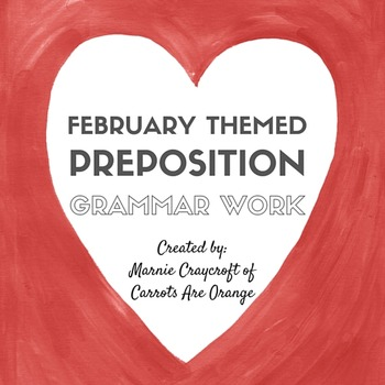Valentine Montessori Preposition Activity
