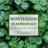 St. Patrick's Day Themed Montessori Preposition Activity