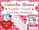 Valentine Themed Number Words Cut and Paste Worksheets (1-10)