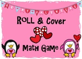 Valentine Themed Roll and Cover Math Game
